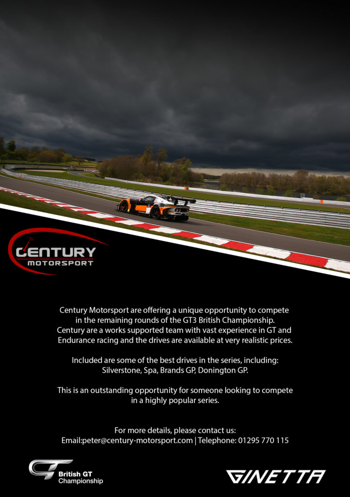 Century Motorsport are offering a unique opportunity to compete in the remaining rounds of the GT3 British Championship.